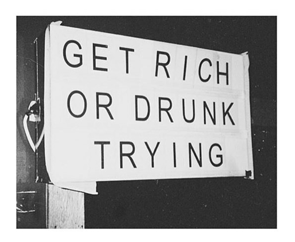 get-rich-or-drunk