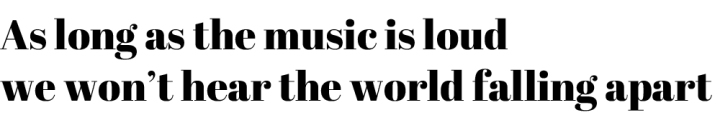 as-long-as-the-music-is-loud